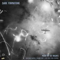 Ed Hughes: Dark Formations