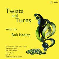 Rob Keeley: Twists and Turns