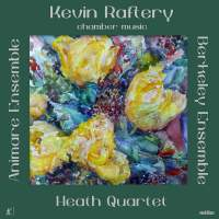 Kevin Raftery: Chamber Music