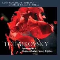 Tchaikovsky: Symphony No. 5 & Romeo and Juliet Overture