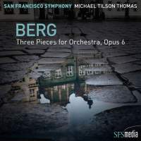 Berg: Drei Orchesterstücke, Op. 6