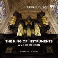 The King of Instruments - A Voice Reborn