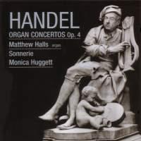 Handel: Organ Concertos, Op. 4 Nos. 1-6, HWV289-294