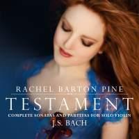 Rachel Barton Pine: Testament