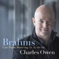 Brahms: Late Piano Music, Opp. 76, 79, 116-119