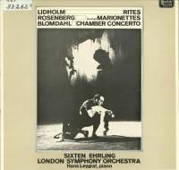 Lidholm: Rites, Rosenberg: Marionettes & Blomdahl: Chamber Concerto