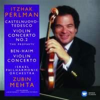 Castelnuovo-Tedesco & Ben-Haim: Violin Concertos