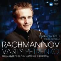 Rachmaninov: Symphony No. 1&#x3B; Prince Rostislav