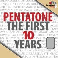 Pentatone: The First Ten Years
