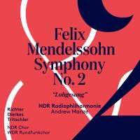 Mendelssohn: Symphony No. 2 in B flat major, Op. 52 'Lobgesang'