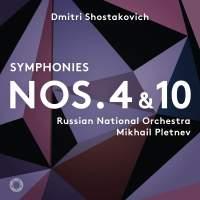 Shostakovich: Symphonies Nos. 4 & 10