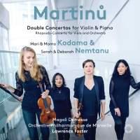 Martinu: Double Concertos for Violin and Piano