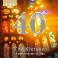 The Sixteen: 40th Anniversary Collection