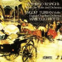 Respighi: Works for Violin and Orchestra