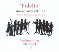 Beethoven: Fidelio, Op. 72 - Harmoniemusik