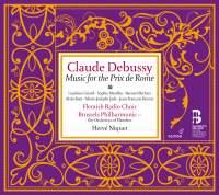Debussy - Music for the Prix de Rome