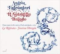 Andrea Falconieri: Il Spiritillo Brando