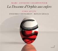 Charpentier, M-A: La Descente d'Orphée aux enfers