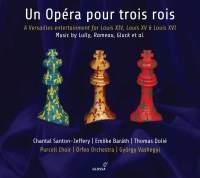 Un opéra pour trois rois (An Opera for Three Kings)