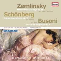 Zemlinsky, Schoenberg & Busoni