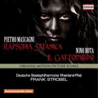 Mascagni: Rapsodia Satanica & Rota: Il Gattopardo (The Leopard)