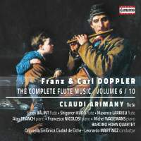 Franz & Carl Doppler: The Complete Flute Music, Volume 6