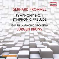 Gerhard Frommel: Symphony No. 1