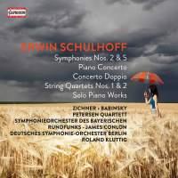 Erwin Schulhoff: Symphonies Nos. 2 & 5
