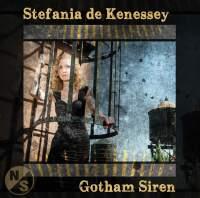 Stefania de Kenessey: Gotham Siren