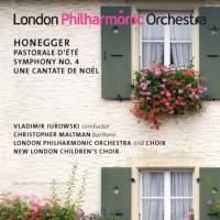 Honegger: Pastorale d'été, Symphony No. 4 & Une Cantate de Noël