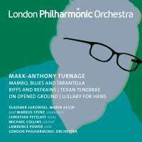 Mark-Anthony Turnage: Orchestral Works Vol. 3