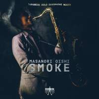 Smoke: Japanese Solo Saxophone Works