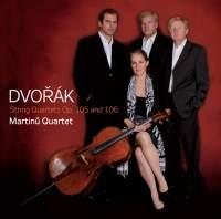 Dvořák: String Quartets Opp. 105 and 106