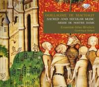 De Machaut: Sacred and Secular music