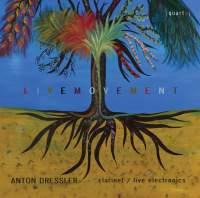 Anton Dressler: Livemovement