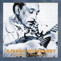 Django Reinhardt: Legendary Recordings