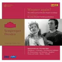 Semperoper Edition Volume 3: Wagner again? (1948-1956)