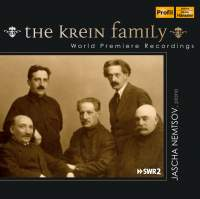 The Krein Family: World Premiere Recordings