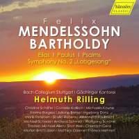 "Mendelssohn: Elias, Paulus, Psalms, Symphony No. 2 ""Lobgesang"""
