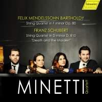 Mendelssohn and Schubert: String Quartets