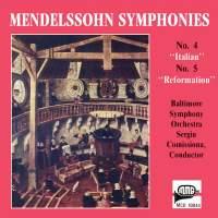 Mendelssohn: Symphony No. 4 in A Major 'Italian' & Symphony No. 5 in D Major 'Reformation'