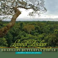Brazilian Butterfly Circle: Chamber Music for Flute