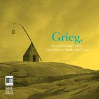 Grieg: From Holberg's Time, Lyric Pieces & Works for Piano