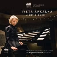 Light & Dark (First Solo Organ Recording from the Elbphilharmonie Hamburg)