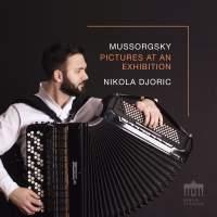 Mussorgsky: Pictures at an Exhibition|Nikola Djoric
