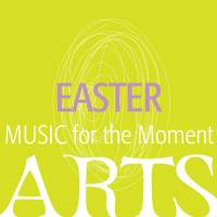 Music for the Moment - Easter