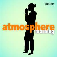 Atmosphere: Morning