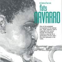Timeless: Fats Navarro