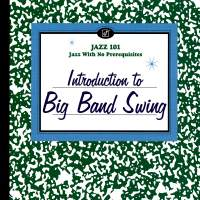 Introduction To Big Band Swing