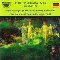 Philipp Scharwenka: Three Works for Orchestra
